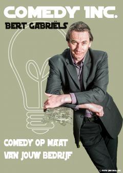 Bert Gabriëls brengt met Comedy Inc. comedy op maat voor jouw bedrijf